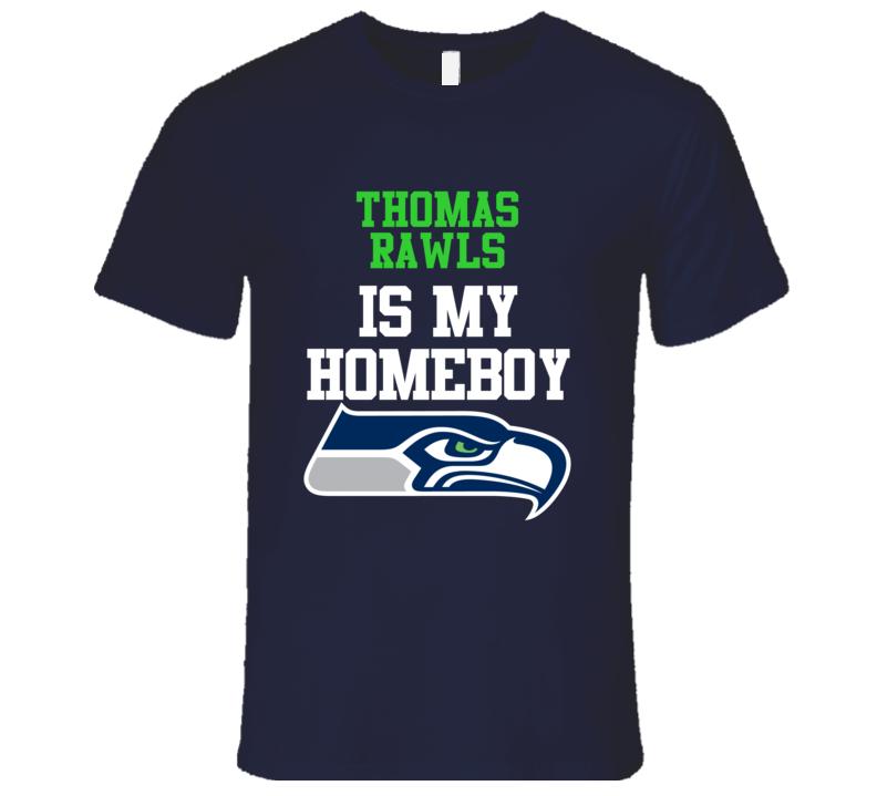 THOMAS RAWLS Is My Homeboy Seattle Football Fan T Shirt