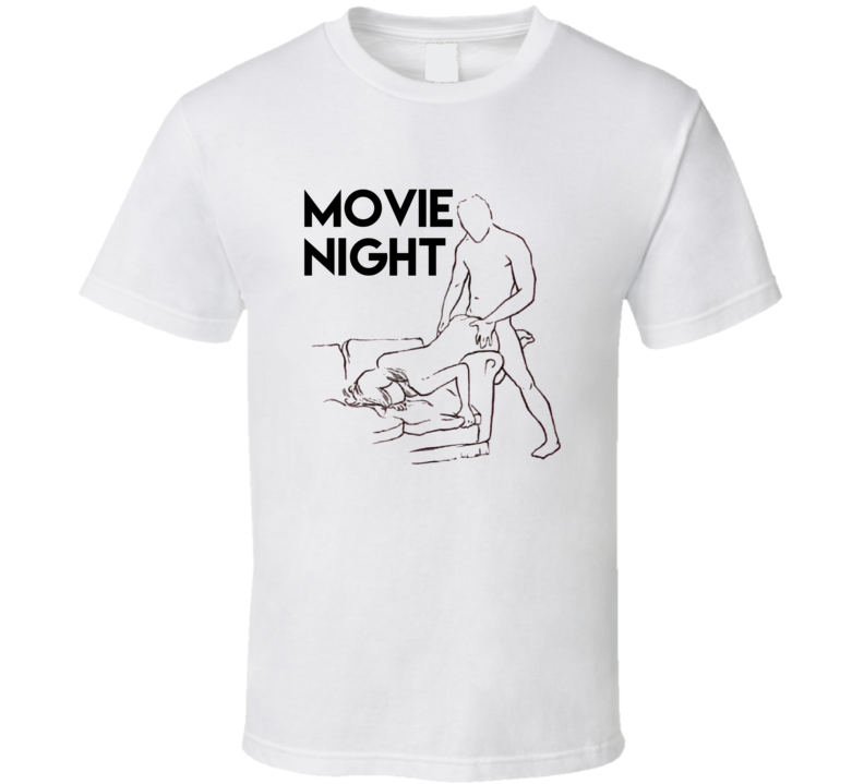 Movie Night Funny Sex Netflix And Chill Parody T Shirt