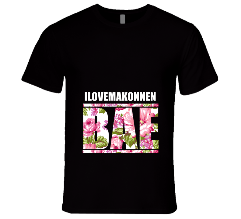 ILOVEMAKONNEN Before Anyone Else Bae Fan Rap Hip Hop Rapper Gangster T Shirt