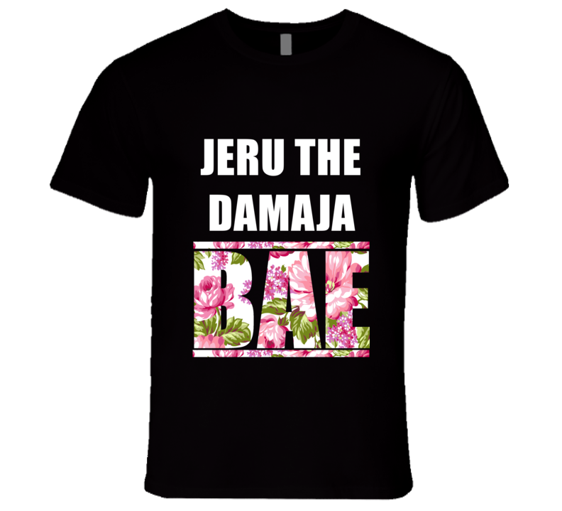 JERU THE DAMAJA Before Anyone Else Bae Fan Rap Hip Hop Rapper Gangster T Shirt