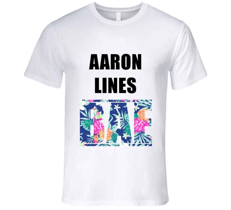 AARON LINES Before Anyone Else Bae Fan T Shirt