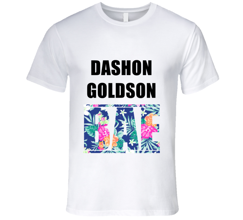 DASHON GOLDSON Before Anyone Else Bae Fan T Shirt