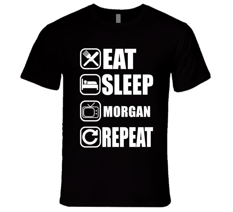 MORGAN Eat Sleep Repeat Movie Fan T Shirt
