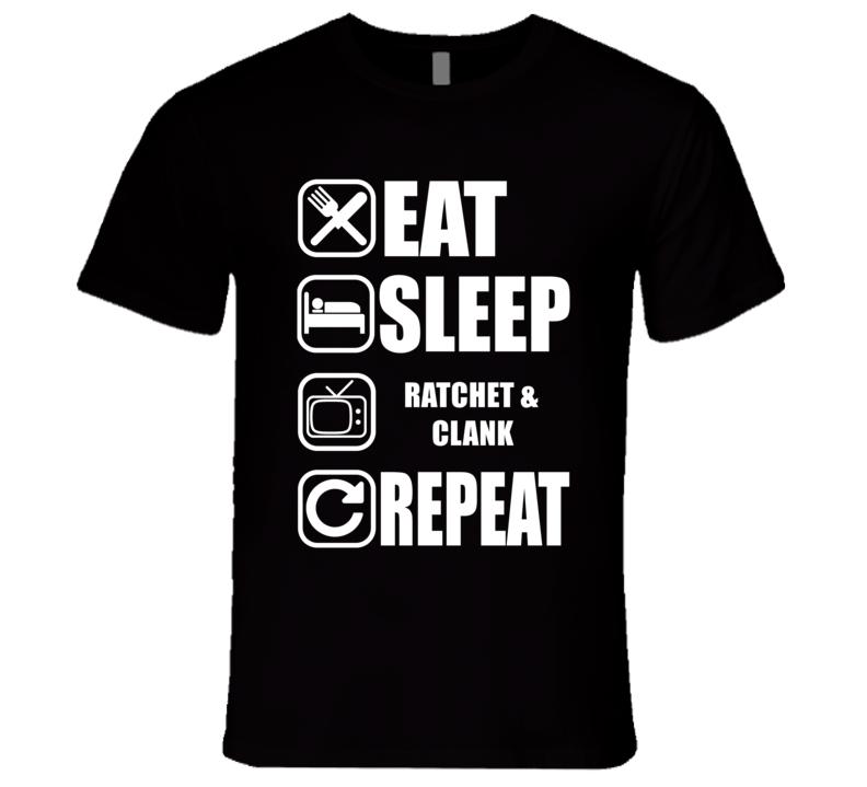 RATCHET & CLANK Eat Sleep Repeat Movie Fan T Shirt
