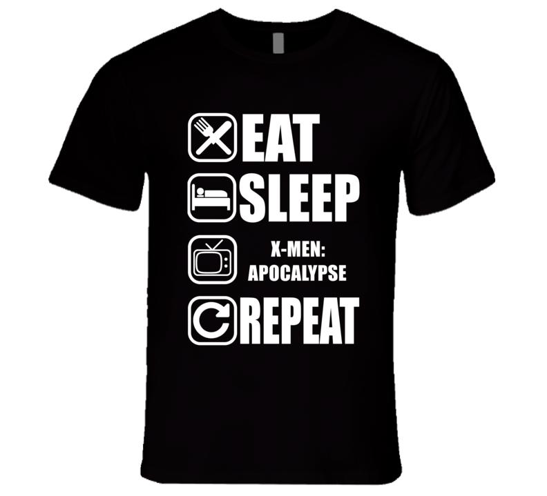X-MEN: APOCALYPSE Eat Sleep Repeat Movie Fan T Shirt