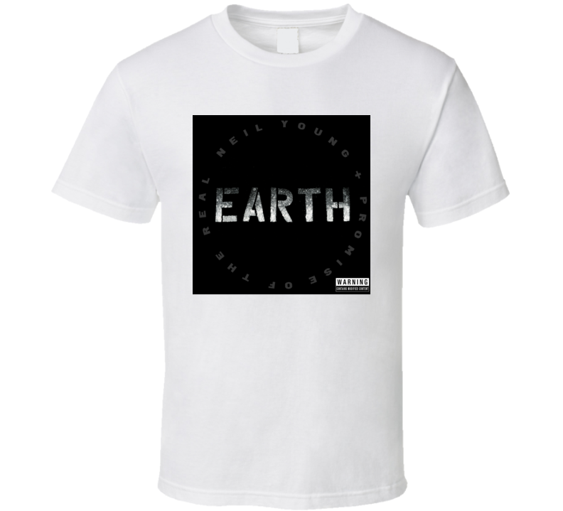 Neil Young Promise Of Real Earth Album Fan Music T Shirt