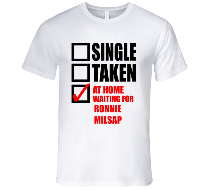 RONNIE MILSAP Single Taken At Home Waiting For Fan T Shirt