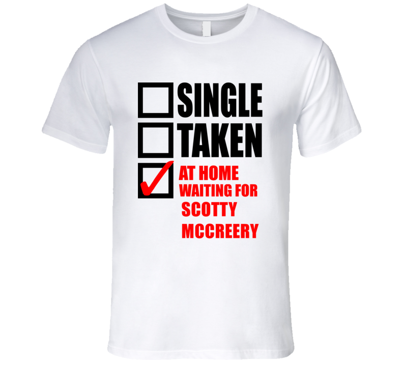 SCOTTY MCCREERY Single Taken At Home Waiting For Fan T Shirt