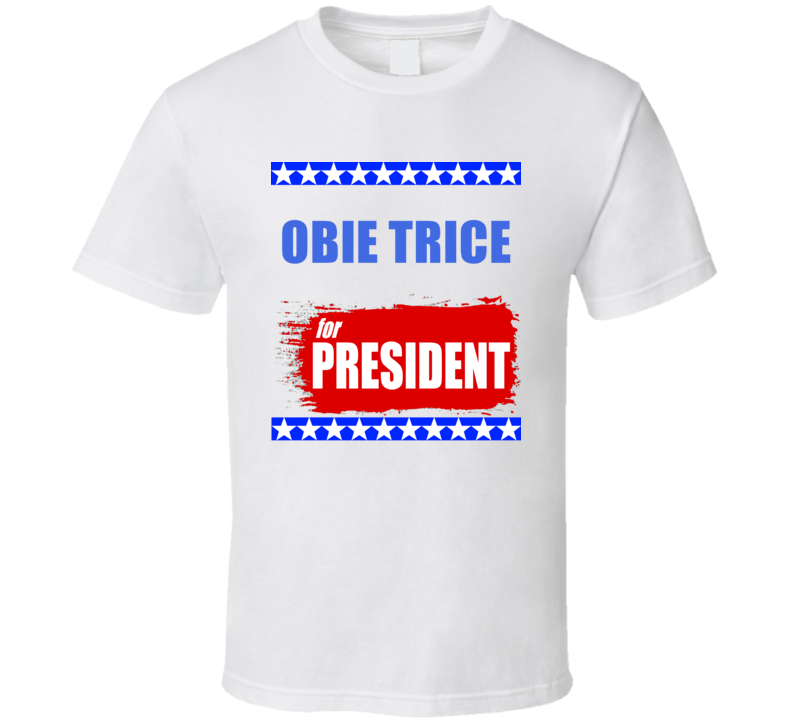 OBIE TRICE For President T Shirt