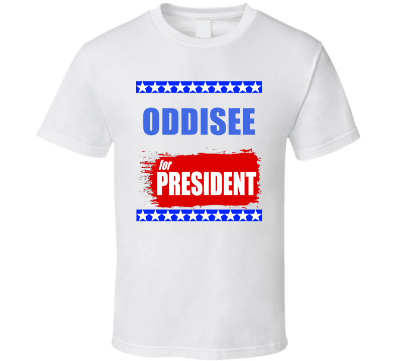 ODDISEE For President T Shirt