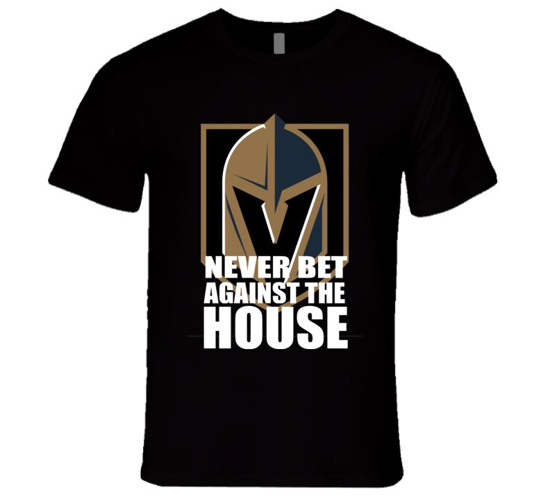 Las Vegas Hockey Never Bet Against The House Fan T Shirt