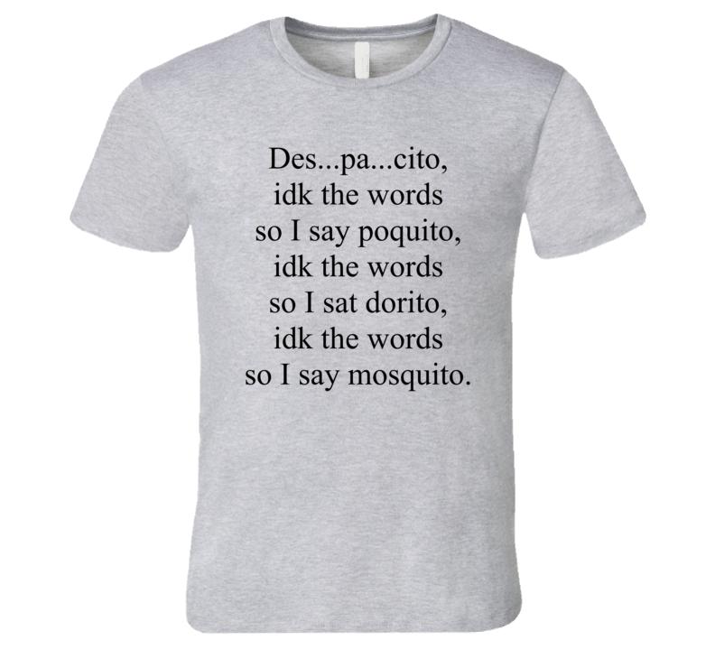 Funny Decpacito Mosquito Dorito Song T Shirt
