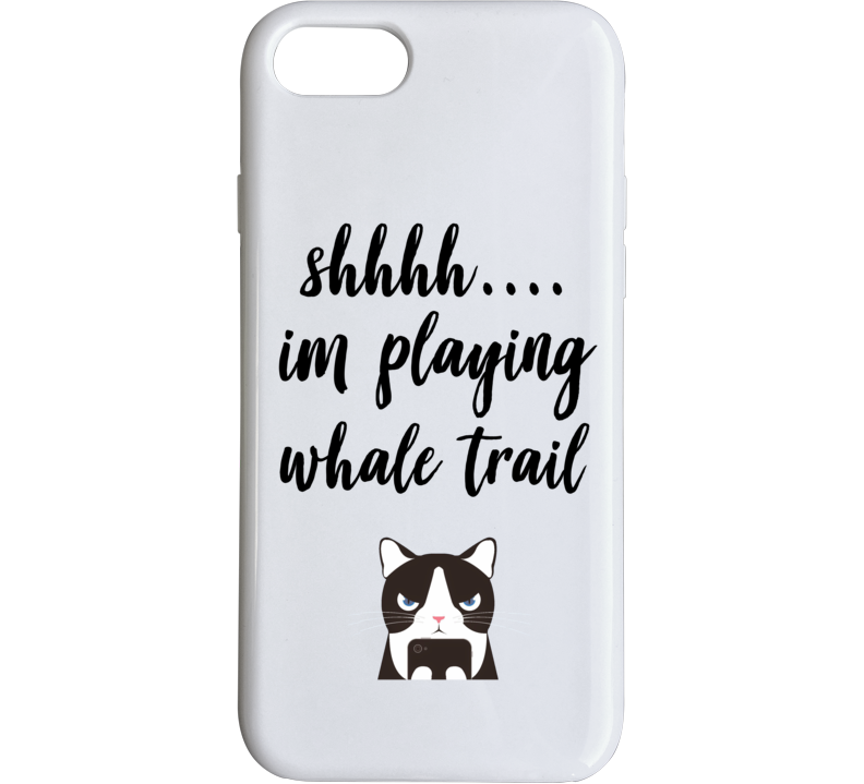 Whale Trail Shh Im Playing Games Phone Case