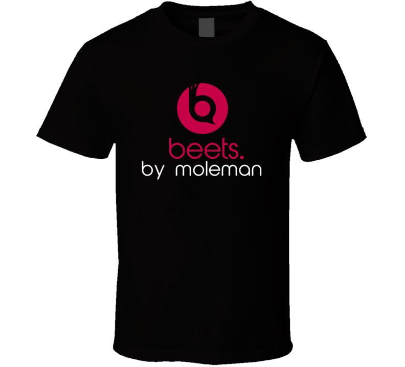 Beets By Moleman Funny Beats Headphone Parody Tv Character Fan T Shirt
