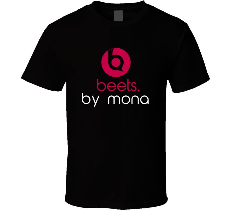 Beets By Mona Funny Beats Headphone Parody Tv Character Fan T Shirt