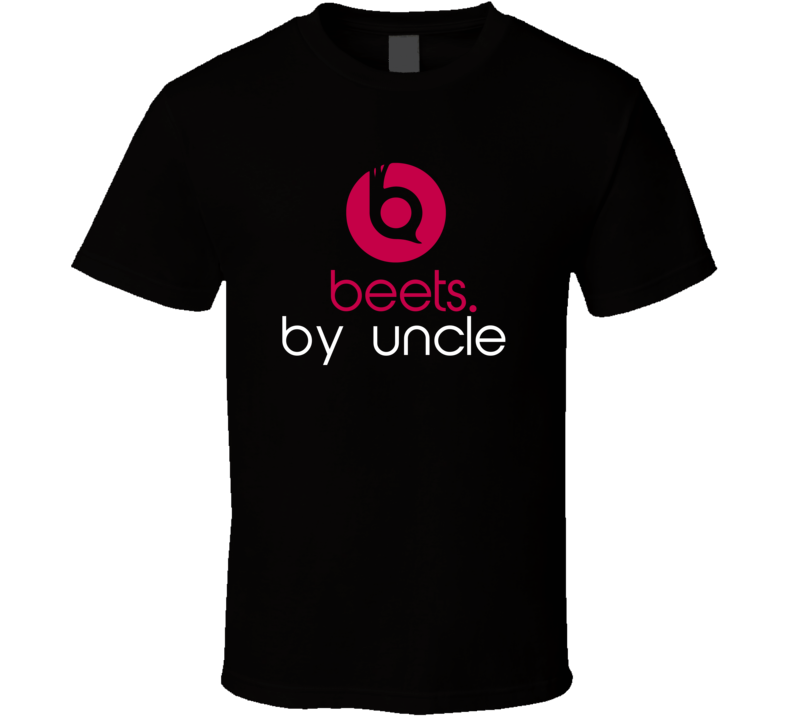 Beets By Uncle Funny Beats Headphone Parody Tv Character Fan T Shirt