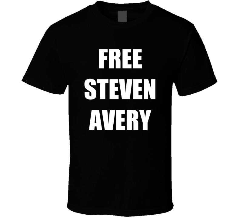 Free Steven Avery Making A Murderer Tv Show T Shirt