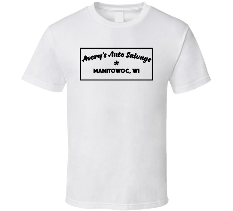 Steven Averys Auto Salvage Manitowoc Making Murderer T Shirt