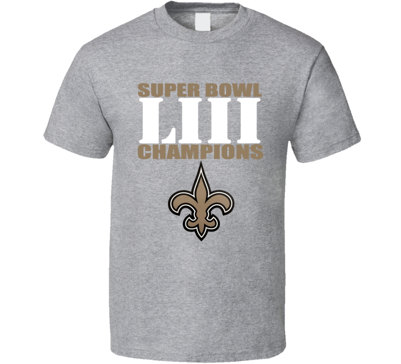 New Orleans Super Bowl Liii 53 Champions Champs Football T Shirt
