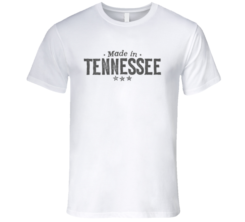 Made in Tennessee T Shirt