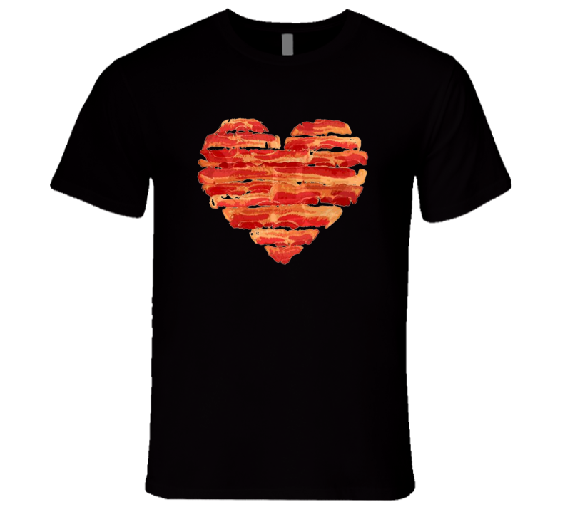 Bacon Heart T Shirt