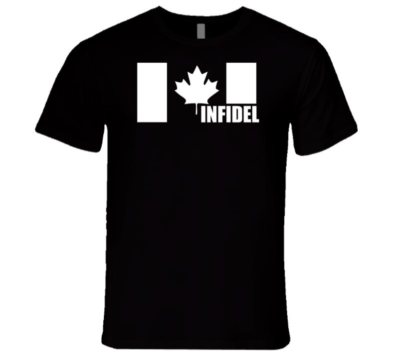 Proud Canadian Infidel T Shirt