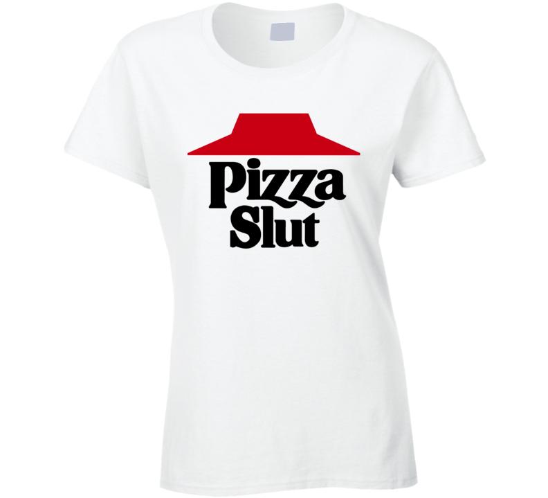 Pizza Slut Funny Pizza Hut T Shirt