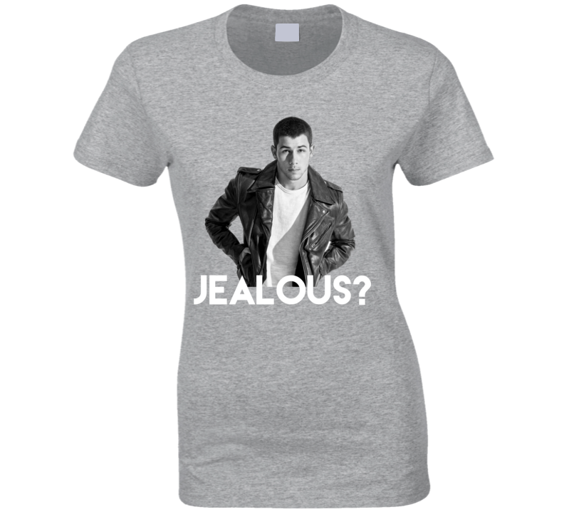 Nick Jonas Jealous Fan T Shirt