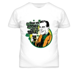I'll Drink you Bitches Under The Table St. Patrick's Day Popular T Shirt