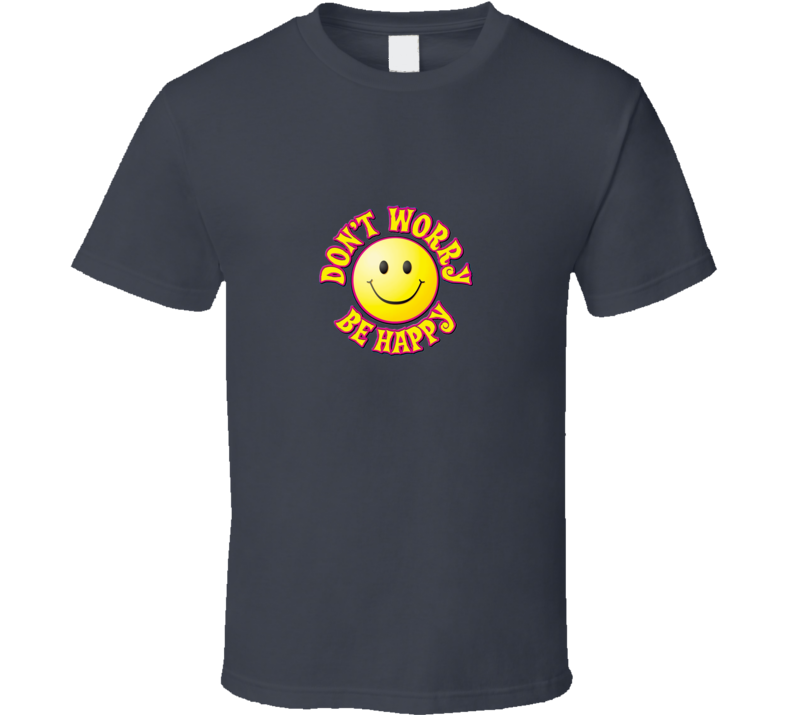 Don't Worry Be Happy Charcoal Grey T Shirt