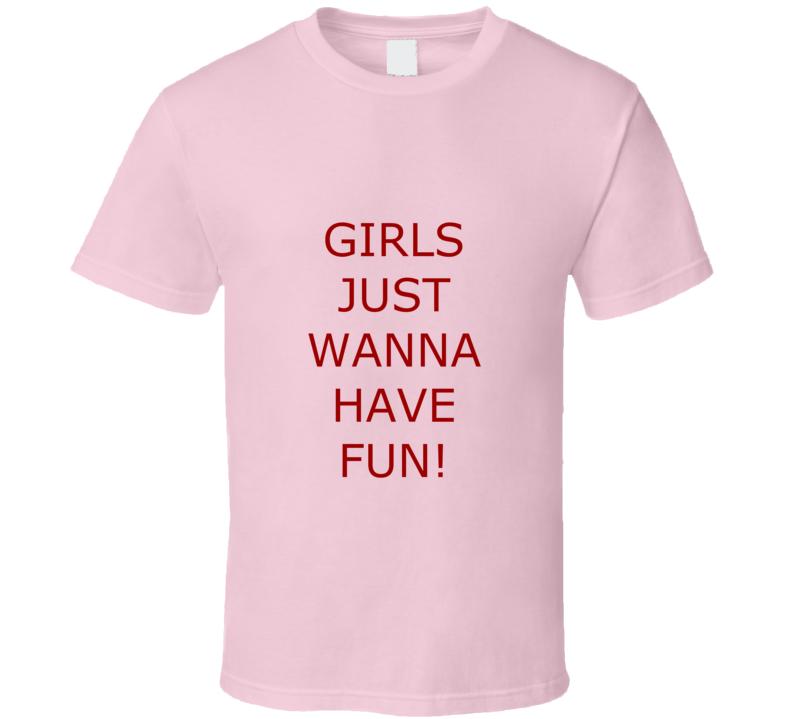 Girls Just Wanna Have Fun Cindy Lauper Pink T Shirt