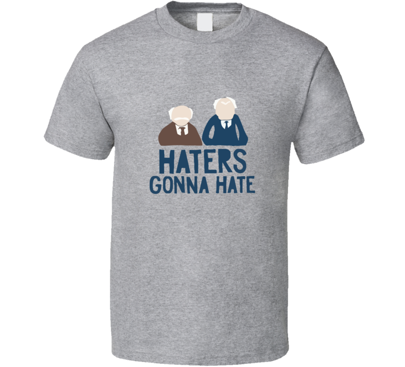 Muppets Haters Gonna Hate T Shirt