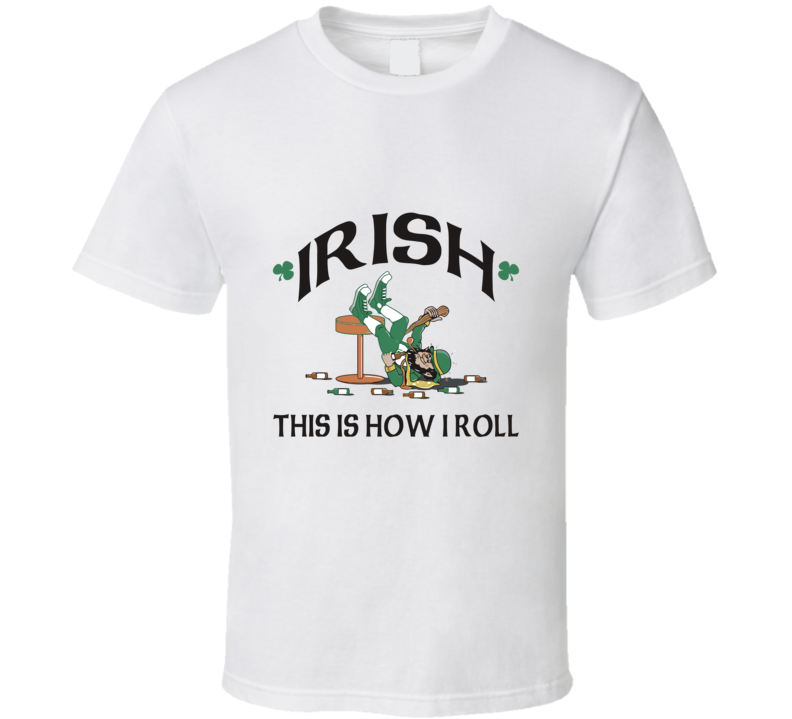 Irish This is How I Roll St. Patrick's Day Popular T Shirt
