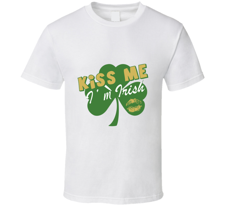 Kiss Me I'm Irish St. Patricks Day T Shirt