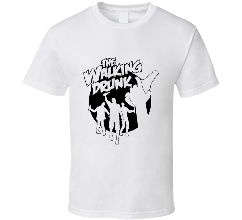 The Walking Drunk Funny T Shirt