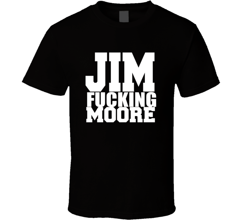 Channing Tatum Style Jim Fucking Moore Black T Shirt