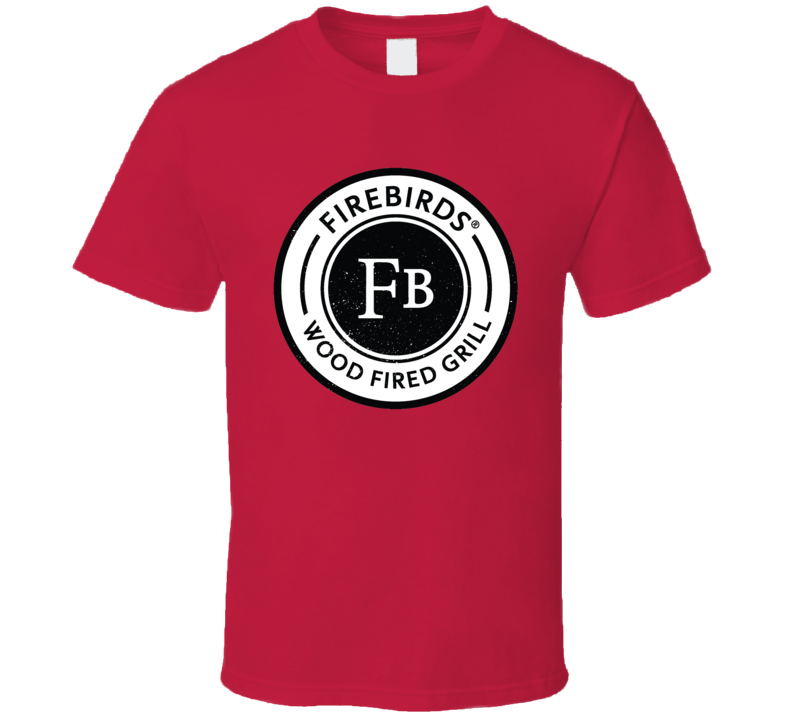 Firebirds Wood Fried Grill Fast Food Logo Cool Gift T Shirt