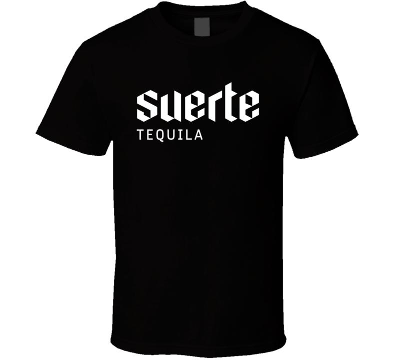 Suerte Tequila Logo Alcohol Drinking T Shirt