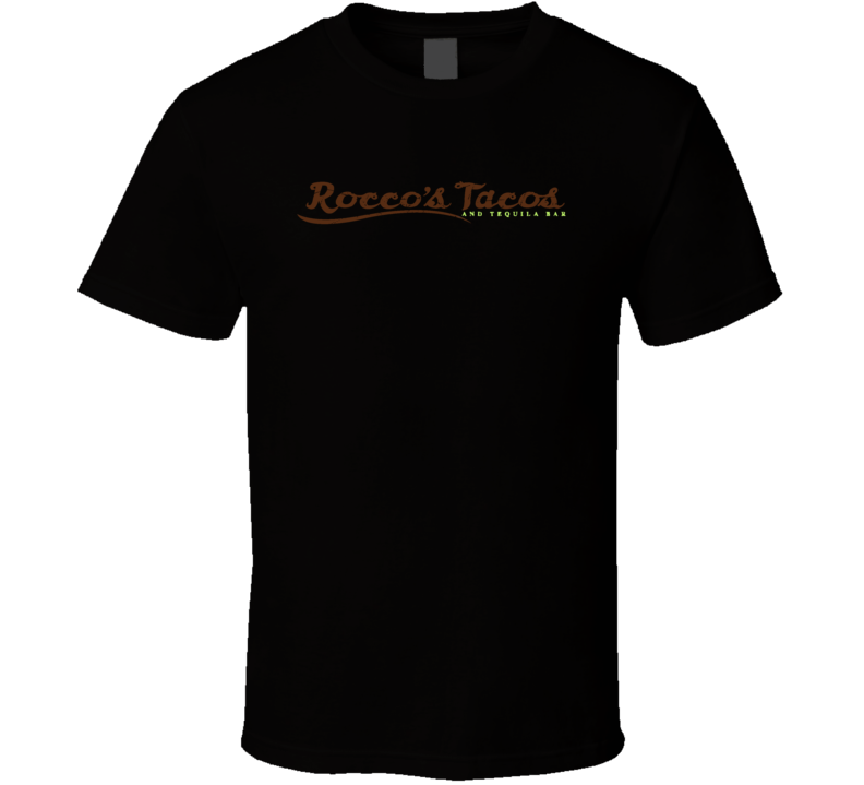 Rocco's Tacos And Tequila Bar Logo Alcohol Drinking T Shirt