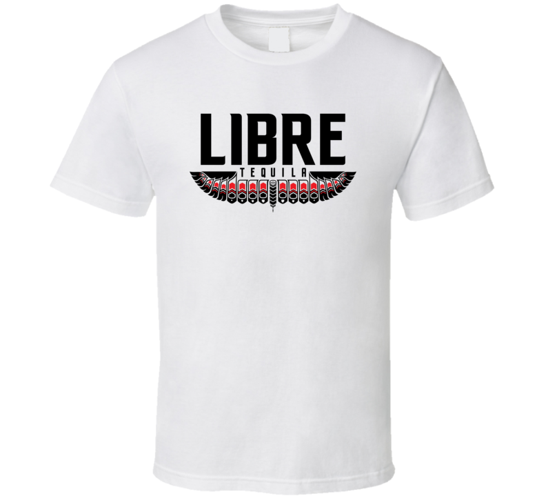 Libre Tequuila Logo Alcohol Drinking Gift T Shirt