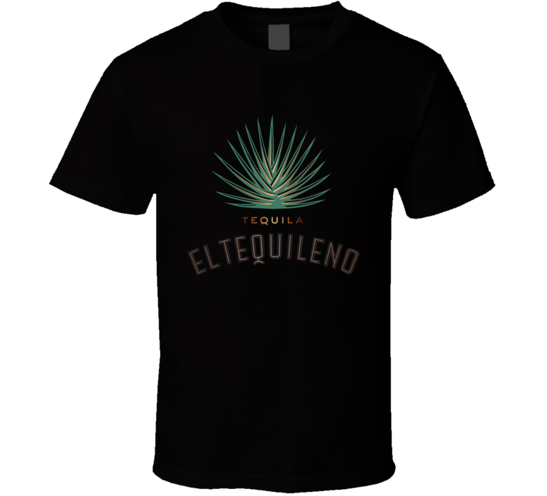 Tequila El Tequileno Logo Alcohol Drinking Gift T Shirt