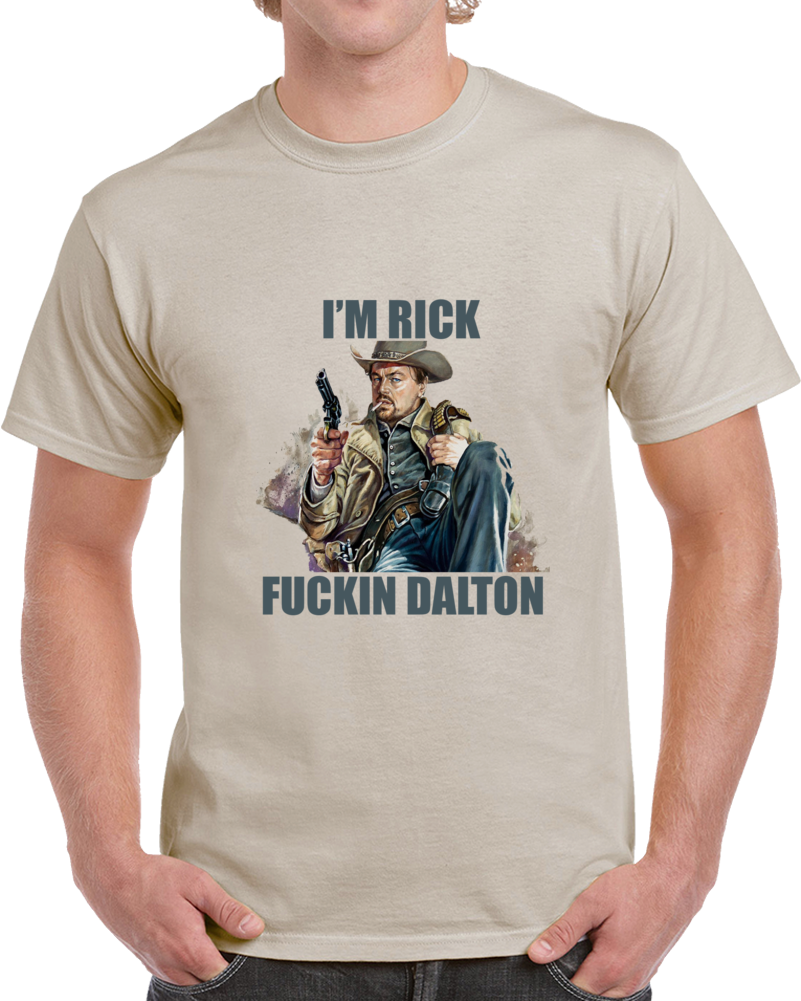 Once Upon A Time In Hollywood Rick Dalton Cool Movie T Shirt