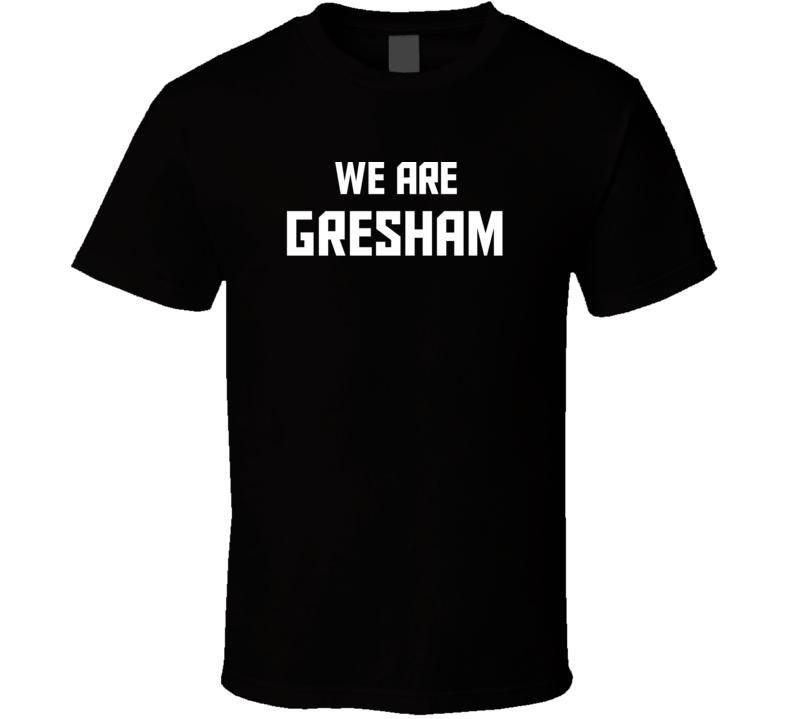 We Are Gresham Oregon Pride Usa State T Shirt