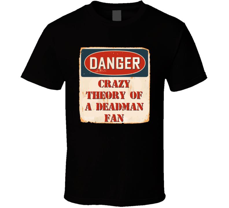 Crazy Theory of a Deadman Fan Music Artist Vintage Sign T Shirt
