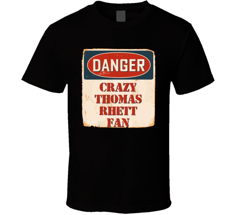 Crazy Thomas Rhett Fan Music Artist Vintage Sign T Shirt