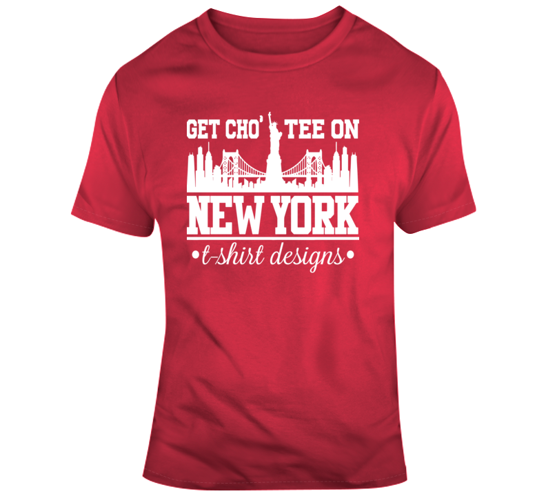 Get Cho' Tee On New York #2 Faith Blessed Boss Entrepreneur Teacher Student Education God Jesus Lord Church Bible Inspirational Motivational Christian Religious Pop Culture Hustle Funny Gift TShirt