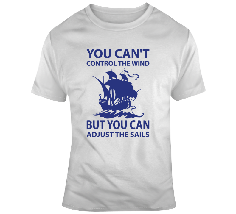 You Can't Control The Wind But You Can Adjust The Sails Ocean Waves Sea Water School Education Teacher Entrepreneur Faith Blessed God Jesus Lord Church Bible Inspirational Motivational Christian Religious Pop Culture Hustle Gift Funny TShirt
