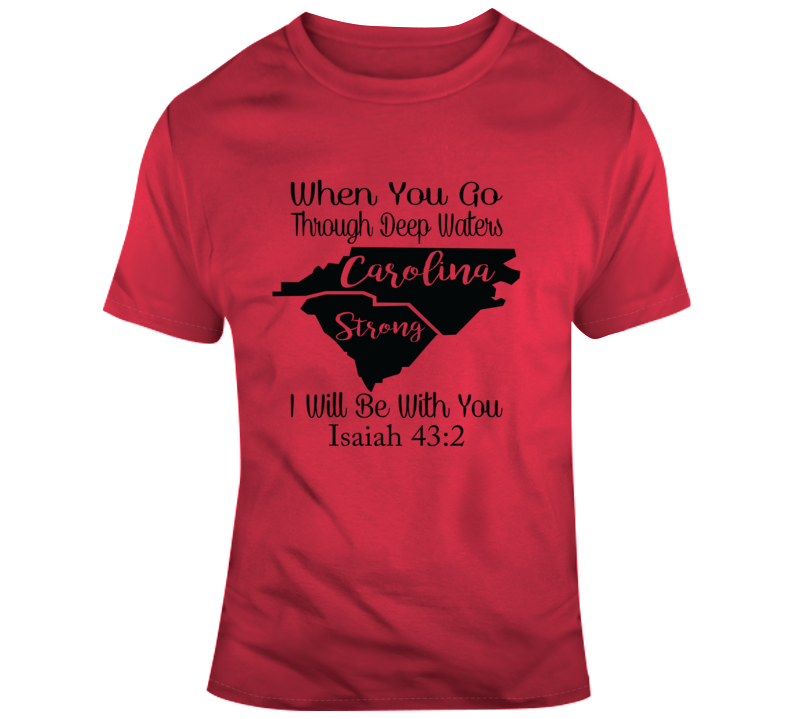 Carolina Strong_Black Faith Blessed God Jesus Lord Church Bible Inspirational Motivational Christian Religious Pop Culture Hustle Funny Gift TShirt
