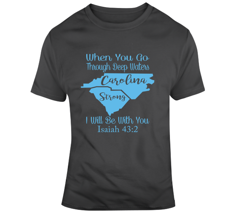 Carolina Strong_Blue Faith Blessed God Jesus Lord Church Bible Inspirational Motivational Christian Religious Pop Culture Hustle Funny Gift TShirt