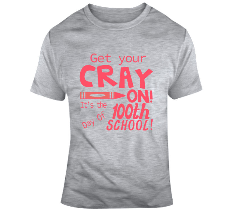 Get Your Cray On! Faith Blessed Boss Entrepreneur Teacher School Education Student God Jesus Lord Church Bible Inspirational Motivational Christian Religious Pop Culture Hustle Funny Gift TShirt